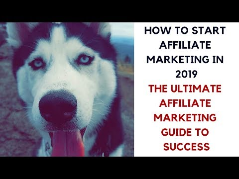 How To Start Affiliate Marketing With No Money | Affiliate Marketing Guide To Success 2019
