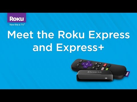 Meet the new Roku Express and Roku Express+ streaming players