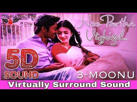 3 - Nee Partha Vizhigal | 5D Audio Song | Dhanush, Shruti Haasan | Anirudh 8D Songs