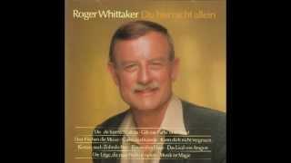 Roger Whittaker - Du - du bist nicht allein (1988)