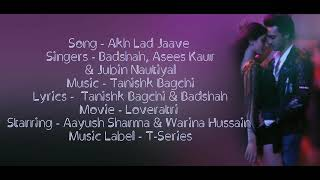 """AKH LAD JAAVE"" Lyrical Video ▪ Loveratri ▪ Badshah, Asees Kaur & Jubin Nautiyal ▪ Tanishk Bagchi"