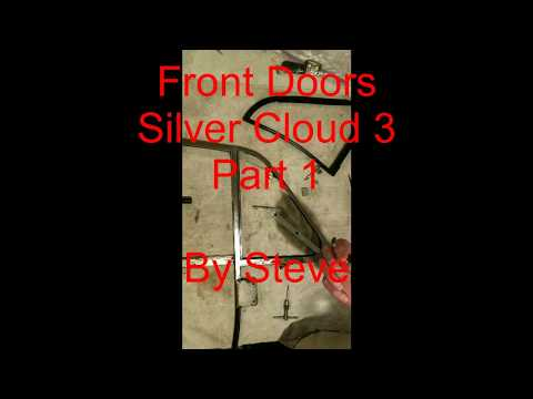 Front Doors Silver Cloud 3 - Part 1