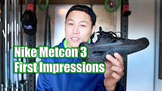 Nike Metcon 3 First Impressions!
