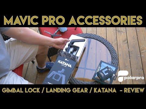 Best Mavic Pro Accessories | Katana Mavic Tray | Gimbal Lock | Landing Gear