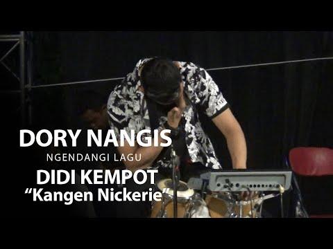MENGHARUKAN, DORY NANGIS SAAT NGENDANGI DIDI KEMPOT LAGU KANGEN NICKERIE - LIVE SOLO