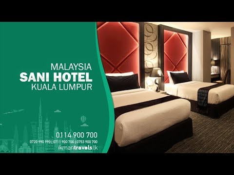 Sani Hotel - Kuala Lumpur