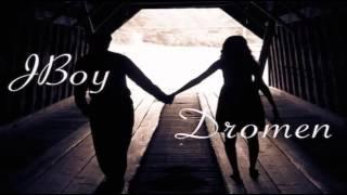 Jboy - Dromen