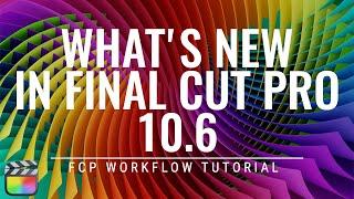 What's New in Final Cut Pro 10.6 screenshot 4