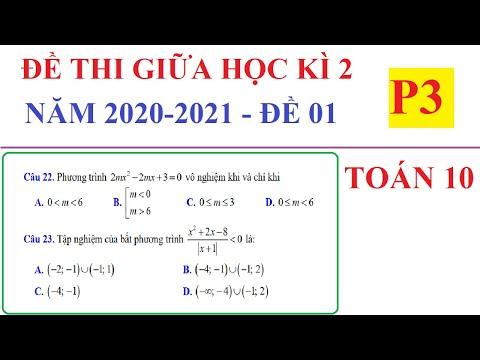 ĐỀ THI GIỮA HỌC KÌ 2 MÔN TOÁN LỚP 10 NĂM HỌC 2020-2021 - ĐỀ SỐ 01 – P3