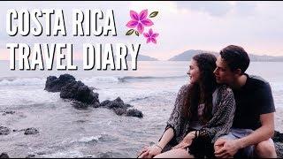 Costa Rica Travel Diary!