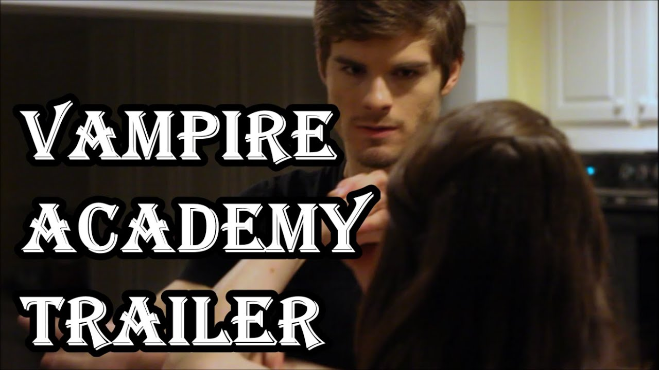 Download Vampire Academy Trailer