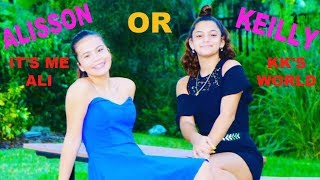 "MOST LIKELY TO... KEILLY OR ALISSON ""KK\'S WORLD  VS  IT\'S ME ALI"