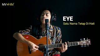 Download Mp3 Eye - Satu Nama Tetap Di Hati  Mv Cover Akustik