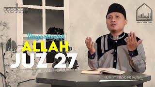 Murottal Al Qur'an || Juz 27 : Al Qamar 28-Ar Rahman 68 || Mu'allim Habib Nasrullah [Assalaam TVID]