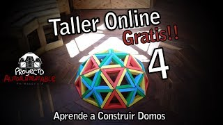 Taller Online Gratis Para Construir Domos 4/4