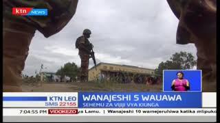 Wanajeshi watano wa KDF wauwawa kwenye msafara