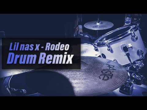 Lil Nas X   Rodeo Remix   Drum Remix   APD
