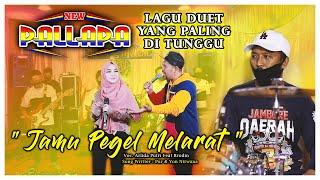 Download lagu Jamu Pegel Mlarat - Duet Paling Ditunggu Arlida Brodin - Enak Banget - Cak MET New Pallapa 2020