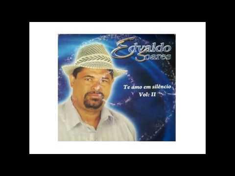 Edvaldo Soares - Joselandia