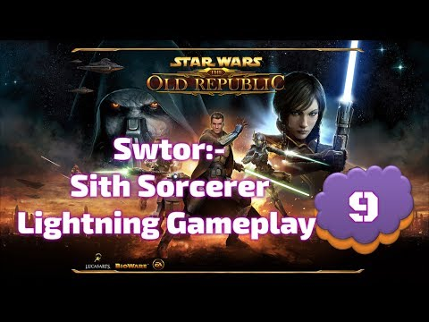 Starwars The Old Republic Gameplay Sith Sorcerer Lightning Part #9