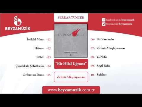 ZULMÜ ALKIŞLAYAMAM / SERDAR TUNCER