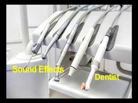 Dentist *Sound Effects