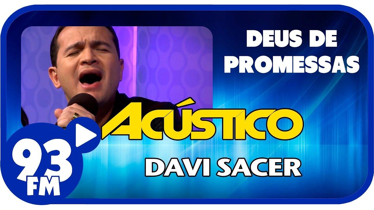 Davi Sacer - DEUS DE PROMESSAS - Acústico 93 - AO VIVO - Março de 2014