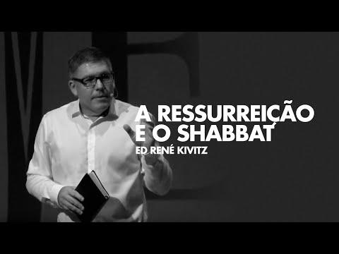 A ressurreição e o shabbat - Ed René Kivitz