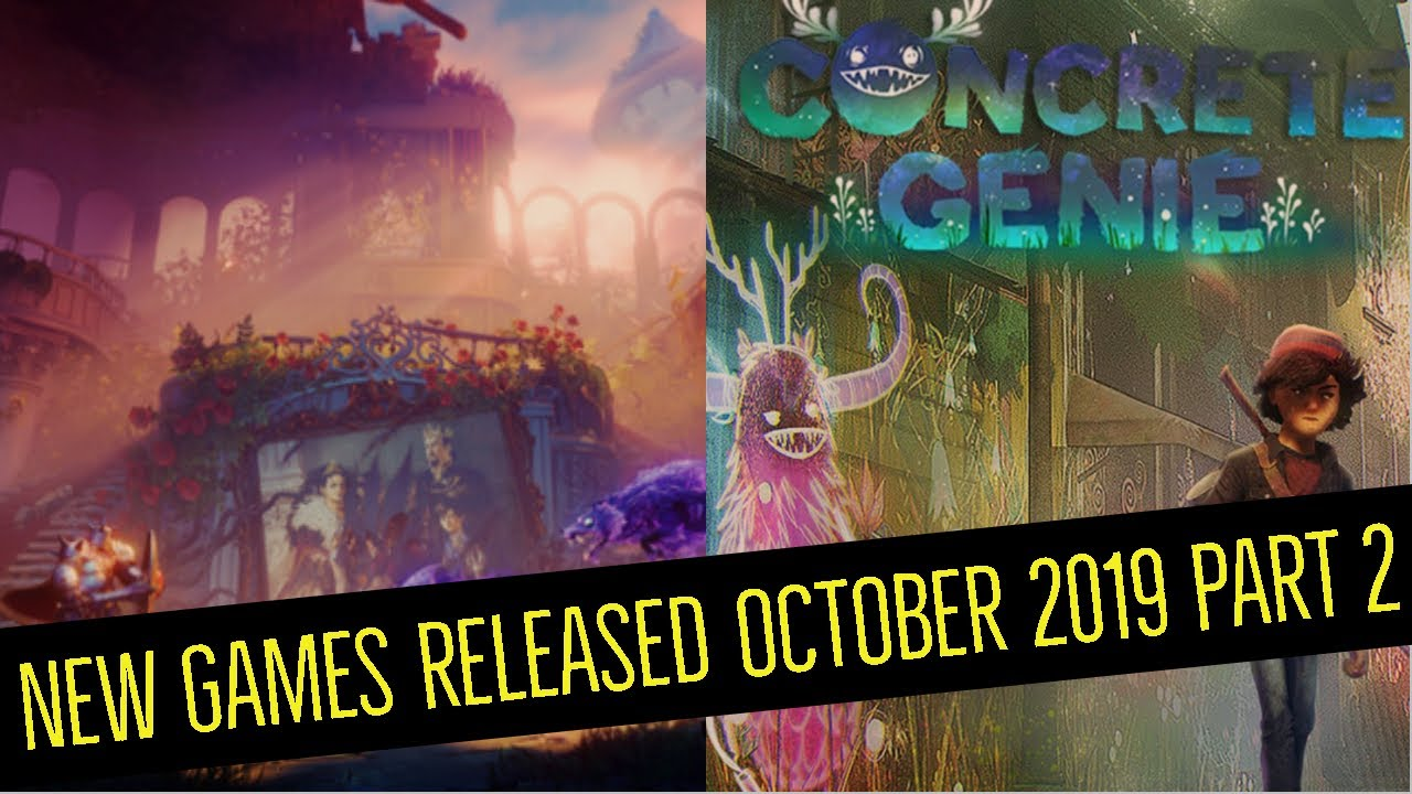 New Games Released October 2019 Part 2 Concrete Genie