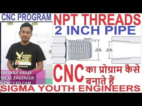 Cnc Programming || Npt Threading || Npt Thread Program || Npt Thread