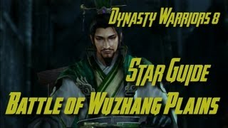 Dynasty Warriors 8 (Shu) Battle of the Wuzhang Plains Star Guide (English)