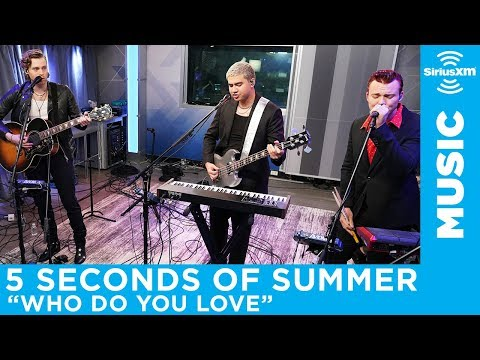 "5 Seconds of Summer - ""Who Do You Love"" (The Chainsmokers) [LIVE @ SiriusXM] Mp3"