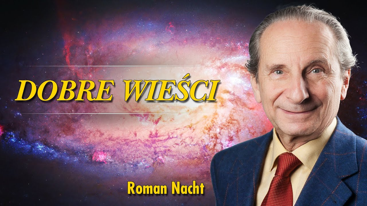 Dobre Wieści - Roman Nacht - Objawienia - 03.08.2020