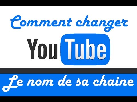comment changer le nom de sa chaine youtube youtube. Black Bedroom Furniture Sets. Home Design Ideas