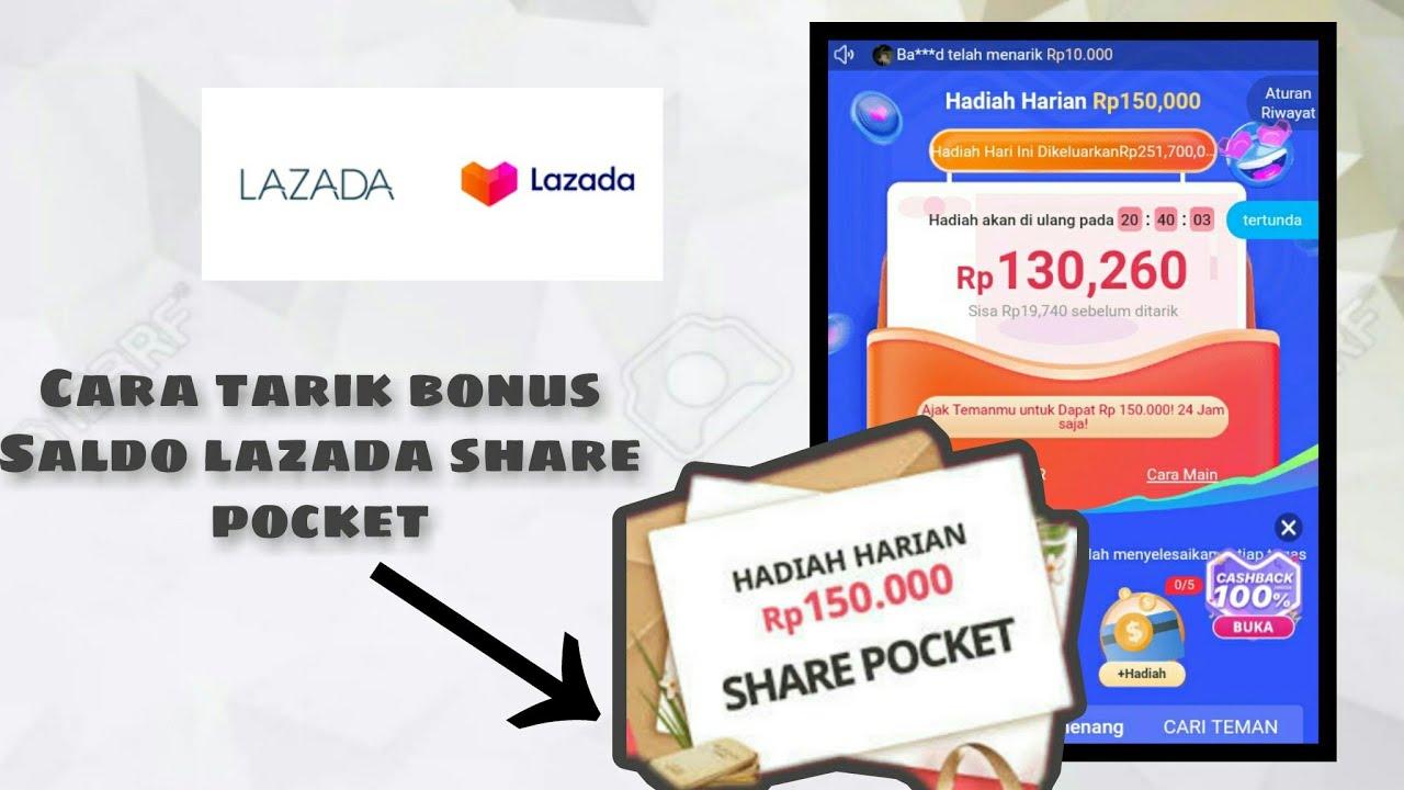 Cara Tarik Saldo Bonus Lazada Share Pocket Youtube