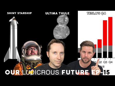 Ep 15 - Tesla Q4 Results, SpaceX Shiny Starship and Ultima Thule