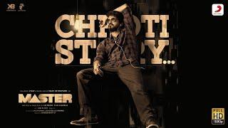 Chhoti Story Video - Vijay the Master | Anirudh Ravichander | Nakash Aziz