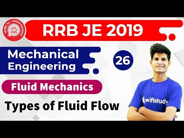 11:00 PM - RRB JE 2019 | Mechanical Engg by Neeraj Sir | Types of Fluid Flow