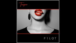 P1LOT - Tongue (One-take)