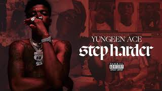 Yungeen Ace Feat. Lil Durk Aggravated Audio.mp3