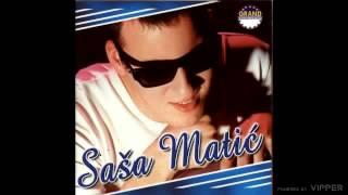 Sasa Matic - A ti si izabrala njega - (Audio 2001) dinle ve mp3 indir