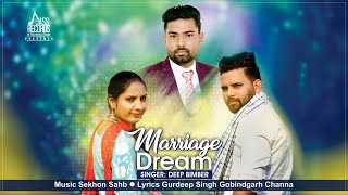 Marriage Dream | ( Full Song) | Deep Bimber | New Punjabi Songs 2019 | Latest Punjabi Songs 2019