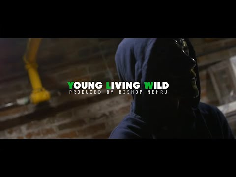 Bishop Nehru - Y.L.W (YOUNG LIVING WILD) (Official Video)