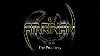 AMRINAN- The Prophecy