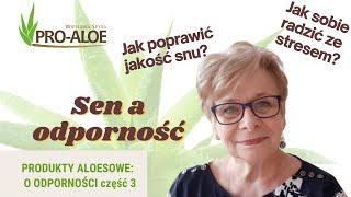 ProAloe: Odporność  kluczem do zdrowia cz 3