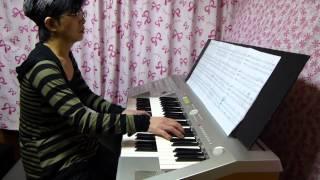 気楽にエレクトーンで弾いてみました.