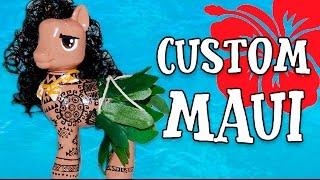 Custom MAUI THE DEMIGOD PONY From Moana Disney MLP My Little Pony Tutorial