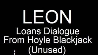 Hoyle Blackjack - Leon loan dialogue