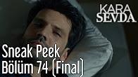 Kara Sevda 74.Bölüm Final 4.Fragmanı 21 haziran