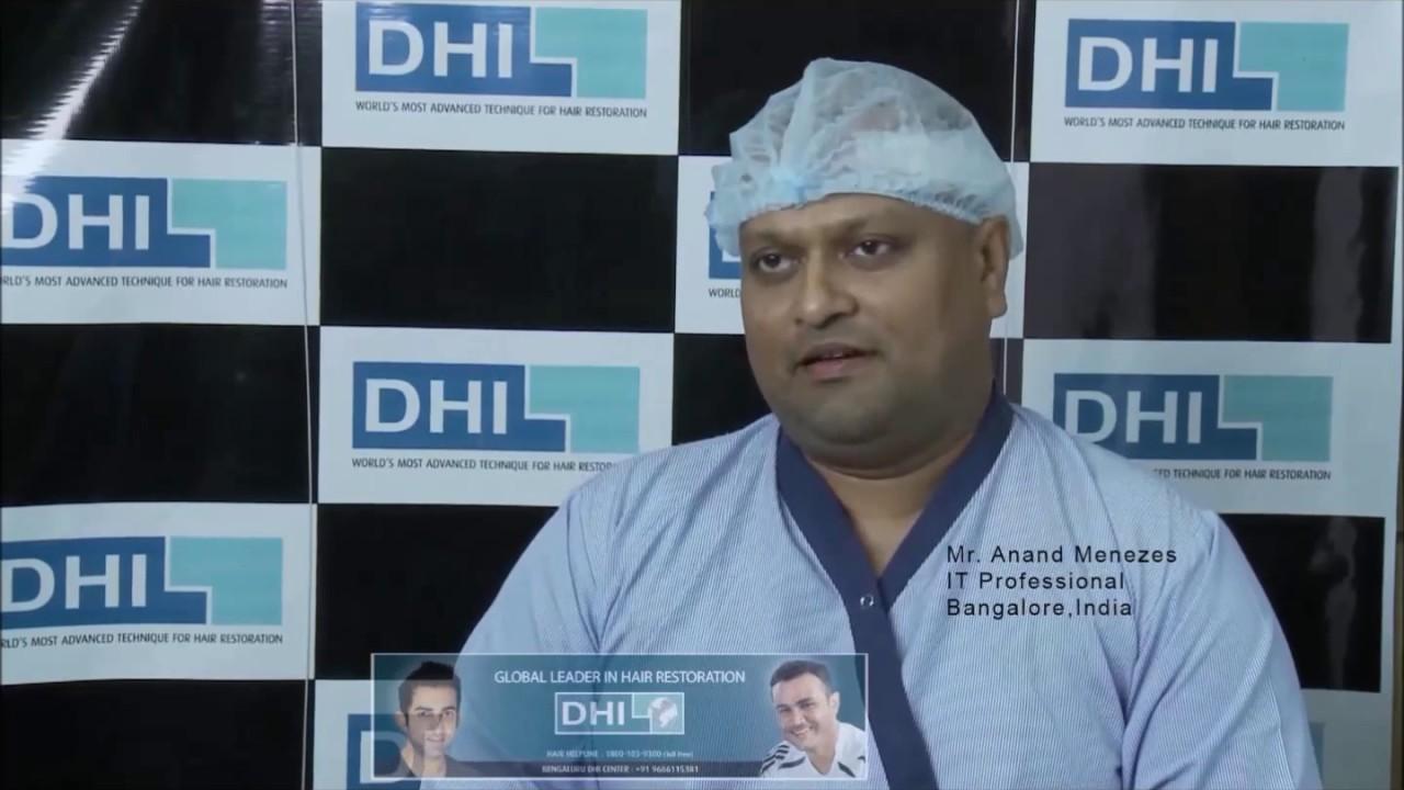 Mr. Anand Menezes Hair Transplant Testimonial from Bangalore - DHI ...